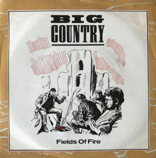 "Big Country - Fields Of Fire (7"") (VG-/G-VG)"